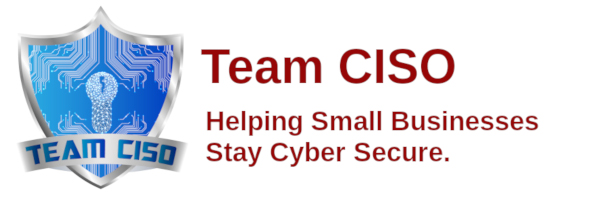 TeamCISO Helping small business stay CyberSecure